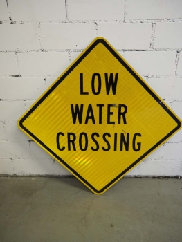 Low Water Crossing Sign - US Import