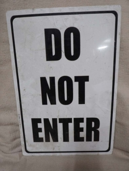 Do not Enter Sign - US Import
