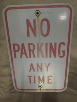 No Parking Any Time Sign - US Import